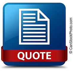 Quote (page icon) blue square button red ribbon in middle