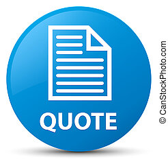 Quote (page icon) cyan blue round button