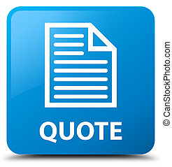 Quote (page icon) cyan blue square button