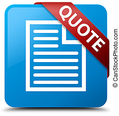 Quote (page icon) cyan blue square button red ribbon in corner