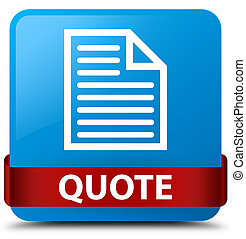 Quote (page icon) cyan blue square button red ribbon in middle