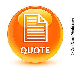 Quote (page icon) glassy orange round button