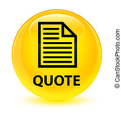 Quote (page icon) glassy yellow round button