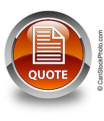 Quote (page icon) glossy brown round button