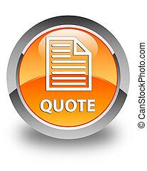 Quote (page icon) glossy orange round button