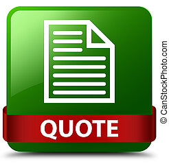 Quote (page icon) green square button red ribbon in middle