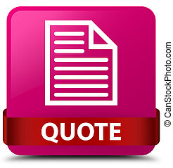 Quote (page icon) pink square button red ribbon in middle