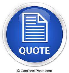 Quote (page icon) premium blue round button