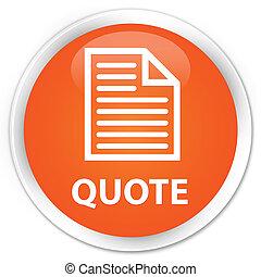 Quote (page icon) premium orange round button