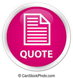 Quote (page icon) premium pink round button