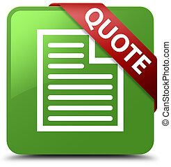 Quote (page icon) soft green square button red ribbon in corner