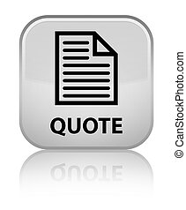 Quote (page icon) special white square button