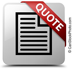 Quote (page icon) white square button red ribbon in corner