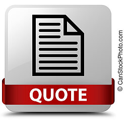 Quote (page icon) white square button red ribbon in middle
