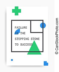 Motivational poster with the phrase. Failure is the stepping stone to success. Black and white colors