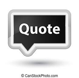 Quote prime black banner button