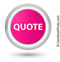 Quote prime pink round button