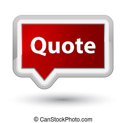 Quote prime red banner button