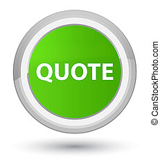 Quote prime soft green round button