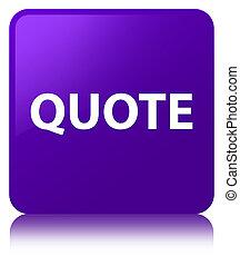 Quote purple square button