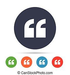 Quote sign icon. Quotation mark symbol.