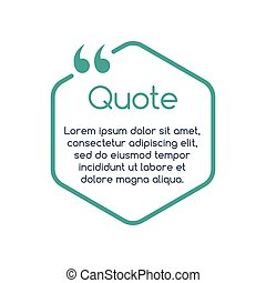 Quote speech bubble, template, text in brackets, citation frame, quote box. vector illustration.