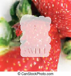 "Quote typographical label on realistic blurred background of ripe strawberries, vector design. ""Life is short and it's up to you to make it sweet""."
