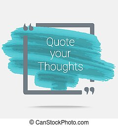 Quote Typographical Poster Template, Eps10 vector for your...