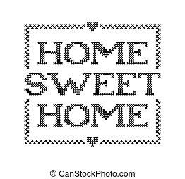 quote., vetorial, tipografia, doce, crucifixos, design., home., cozy, ponto, bordado, lar