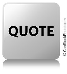 Quote white square button