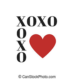 Quote:  XOXO (hugs and kisses) in typography