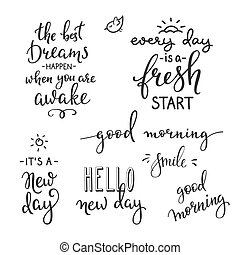 Lettering quotes set motivation for life and happiness. Calligraphy Inspirational quote. Morning motivational quote design. For postcard poster graphic design. Every Day is a Fresh Start. Good morning