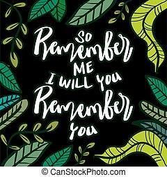 quran, tan, you., mí, cita, voluntad, recordar