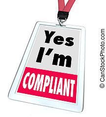 règles, conformité, règlements, conforme, oui, écusson, je suis
