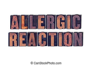 réaction, concept, mot, letterpress, isolé, allergique