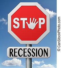 récession, arrêt