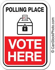 rösta, plats, röstning, här