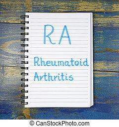 ra-, siglas, artritis, de madera, escrito, cuaderno, plano ...