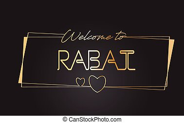Rabat Welcome to Golden text Neon Lettering Typography Vector Illustration.