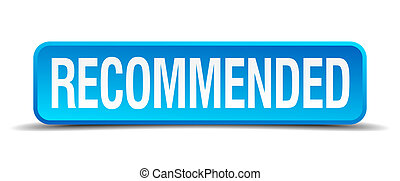 raccomandato, blu, 3d, realistico, quadrato, isolato, bottone