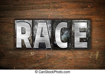 Race Concept Metal Letterpress Type