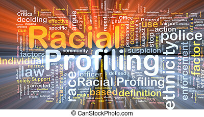 Racial profiling background wordcloud concept illustration...