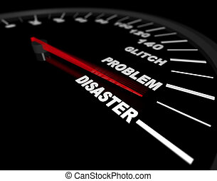 Racing Toward Disaster - A speedometer with red needle...