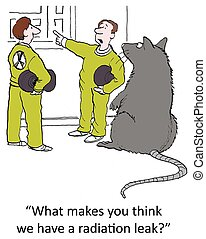 """Radiation leak - """"What makes you think we have a radiation..."""