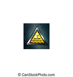 radiation sign at metal grid