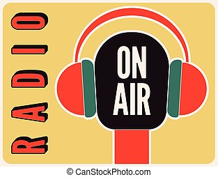 Radio station on air typographic poster with microphone and headphones. Retro vector illustration.