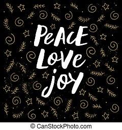 radość, pokój, miłość