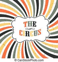 raggi, manifesto, circo, vettore, retro, fondo, textured, sunburst