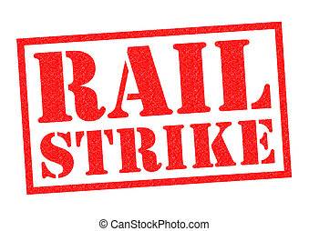 RAIL STRIKE