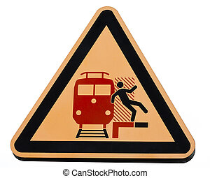 Railway station warning sign dangerous trains